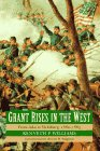 Grant Rises in the West: From Iuka to Vicksburg, 1862-1863