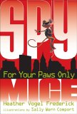 For Your Paws Only (Spy Mice, #2)