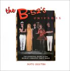 The B-52's Universe: The Essential Guide to the World's Greatest Party Band