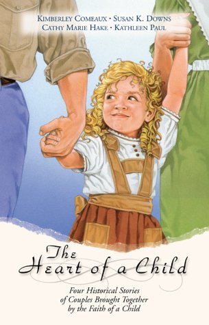 The Heart of a Child by Kimberley Comeaux