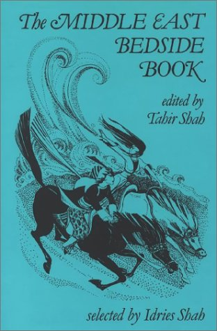The Middle East Bedside Book by Tahir Shah