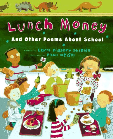 Lunch Money by Carol Diggory Shields