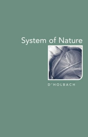 System of Nature by Paul Henri Thiry d'Holbach