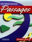 Passages Student's Book 1: An Upper-Level Multi-Skills Course