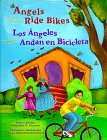 Angels Ride Bikes and Other Fall Poems: Los angeles andan bicicletas
