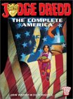 Judge Dredd: The Complete America