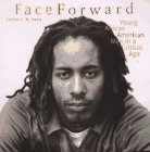 Face Forward: Young African American Men in a Critical Age