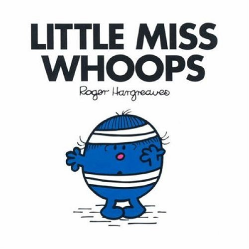 Little Miss Whoops (Little Miss Books #33)