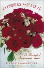 Flowers Are for Love: A Bouquet of Inspirational Stories