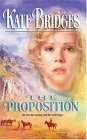 The Proposition (Canadian Mounties, #4) (Reid Brothers Trilogy, #1)