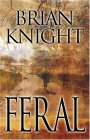 Feral (Five Star First Edition Speculative Fiction Series)