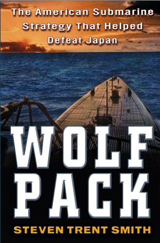 Wolf Pack: The American Submarine Strategy That Helped Defeat Japan