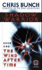 The Wind After Time (Shadow Warrior, #1)