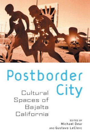 Postborder City by Michael J. Dear