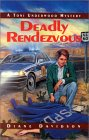 Deadly Rendezvous: A Toni Underwood Mystery