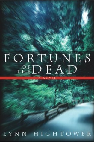 Fortunes of the Dead by Lynn S. Hightower