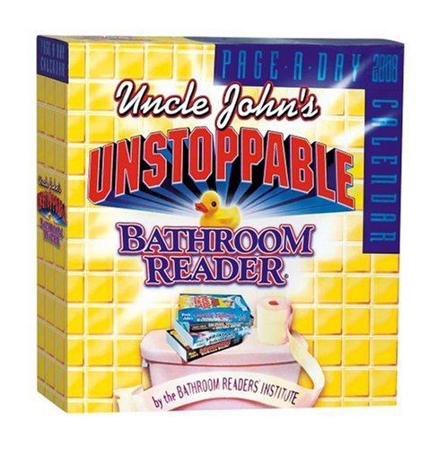 Uncle John's Unstoppable Bathroom Reader Page-A-Day Calendar 2008
