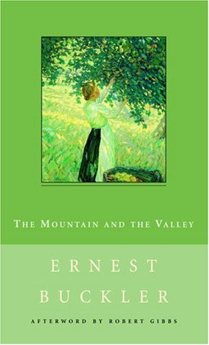 The Mountain and the Valley by Ernest Buckler