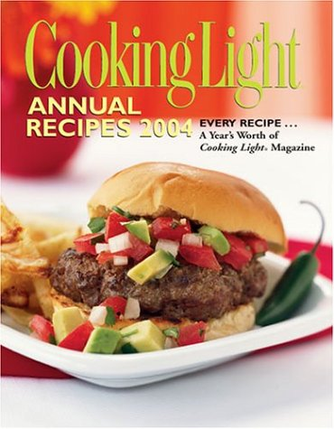 Cooking Light Annual Recipes 2004 by Cooking Light Magazine