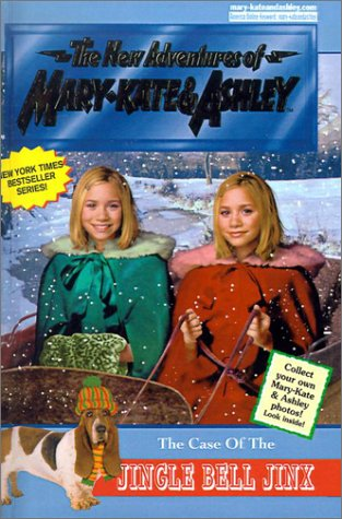 The Case of the Jingle Bell Jinx (The New Adventures of Mary-Kate and Ashley #26)