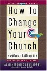 How To Change Your Church (without Killing It)