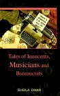 """""""Here's Someone I'd Like You to Meet"""": Tales of Innocents, Musicians and Bureaucrats"""