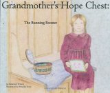 The Running Rooster (Grandmother's Hope Chest, Volume 1)