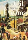 Texas Oil, American Dreams: A Study of the Texas Independent Producers and Royalty Owners Association