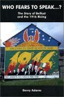 Who Fears to Speak...?: The Story of Belfast and the 1916 Rising