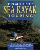 The Complete Guide to Sea Kayak Touring