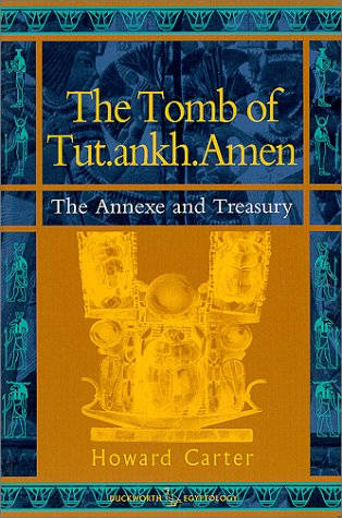 The Tomb of Tut.ankh.Amen, Vol. 3 by Howard Carter