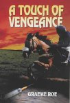 A Touch Of Vengeance