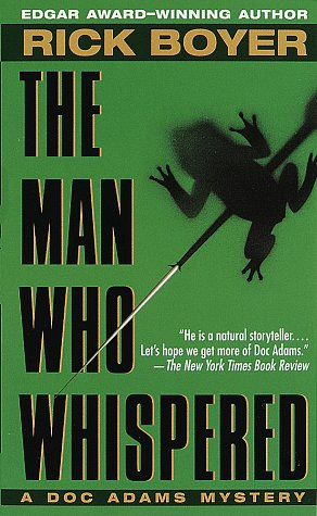 The Man Who Whispered by Rick Boyer