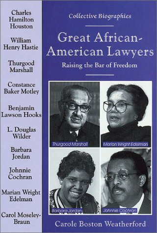 Great African-American Lawyers: Raising the Bar of Freedom