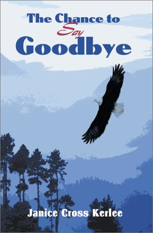 The Chance to Say Goodbye