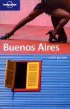 Buenos Aires City Guide (Lonely Planet City Guides)