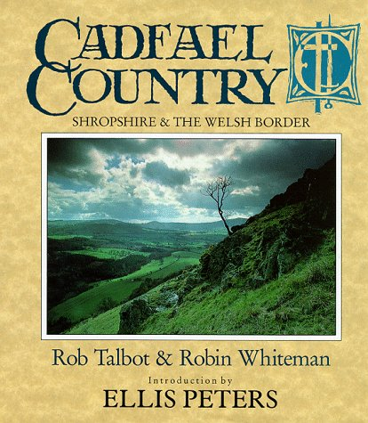 Cadfael Country by Robin Whiteman