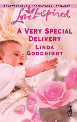 A Very Special Delivery by Linda Goodnight