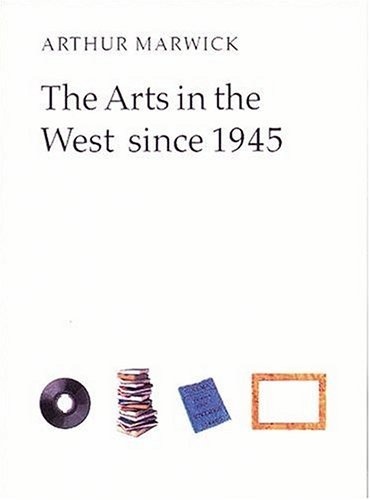 The Arts in the West Since 1945