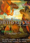 Hamlyn History: the Myths Retold: A Vivid Retelling of 50 Well-known Myths from Around the World (Hamlyn History)