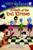 Attack of the Evil Elvises by Dan Greenburg