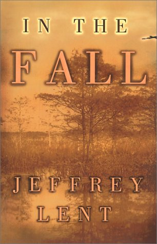 In the Fall by Jeffrey Lent