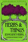 Herbs and Things: A Compendium of Practical and Exotic Lore
