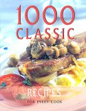 1,000 Classic Recipes From Around the World