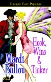 Hook, Wine and Tinker (Pantasia, #1)