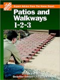 Patios and Walkways 1-2-3: Design and Build Beautiful Outdoor Living Spaces