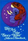 The Art of the Story-Teller by Marie L. Shedlock