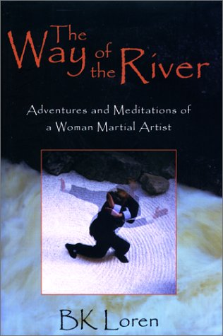 The Way of the River by B.K. Loren