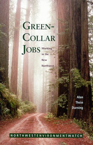 Green-Collar Jobs: Working in the New Northwest