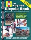 The Haynes Bicycle Book: Step-By-Step Repair and Maintenance
